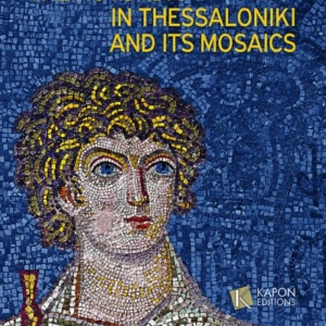 The Rotunda in Thessaloniki and its Mosaics B. KIILERICH – H. TORP
